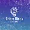 Better Minds Coaching